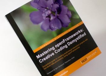 Book: Mastering openFrameworks: Creative Coding Demystified